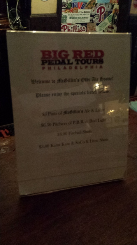 The bars offer specials to Pedal Tour riders.  This is in McGillins...apparently I need to learn to use a flash.